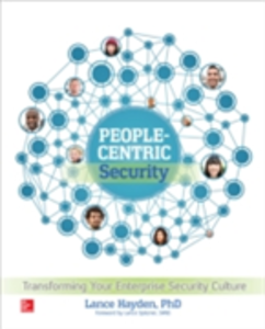 Ebook in inglese People-Centric Security: Transforming Your Enterprise Security Culture Hayden, Lance