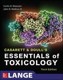 Casarett & Doull's essentials of toxicology - Curtis D. Klaassen,John B. III Watkins - copertina