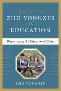 Ebook in inglese Discourses on the Education of China Yongxin, Zhu