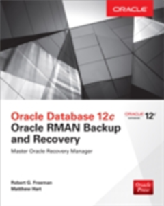 Ebook in inglese Oracle Database 12c Oracle RMAN Backup & Recovery Freeman, Robert G. , Hart, Matthew
