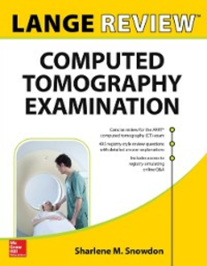 Ebook in inglese LANGE Review: Computed Tomography Examination Snowdon, Sharlene M.
