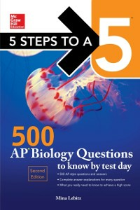 Ebook in inglese 5 Steps to a 5 500 AP Biology Questions to Know by Test Day, 2nd edition Lebitz, Mina
