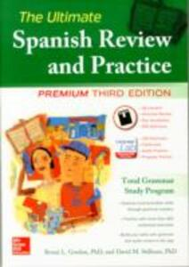 The Ultimate Spanish Review and Practice, 3rd Ed. - Ronni L. Gordon,David M. Stillman - cover