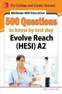 Ebook in inglese McGraw-Hill Education 500 Evolve Reach (HESI) A2 Questions to Know by Test Day Zahler, Kathy A.
