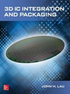Ebook in inglese 3D IC Integration and Packaging Lau, John