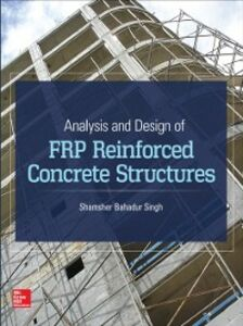 Ebook in inglese Analysis and Design of FRP Reinforced Concrete Structures Singh, Shamsher Bahadur