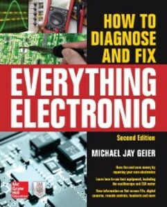 Ebook in inglese How to Diagnose and Fix Everything Electronic, Second Edition Geier, Michael