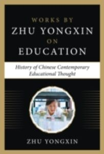 Ebook in inglese History of Chinese Contemporary Educational Thoughts Yongxin, Zhu