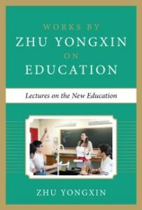 Ebook in inglese Lectures on the New Education Yongxin, Zhu