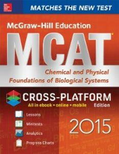 Ebook in inglese McGraw-Hill Education MCAT Chemical and Physical Foundations of Biological Systems 2015, Cross-Platform Edition Hademenos, George J.