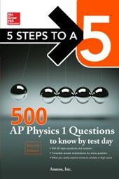 McGraw-Hill's 500 AP Physics 1 Questions to Know by Test Day