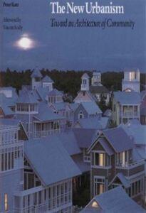Ebook in inglese New Urbanism: Toward an Architecture of Community Katz, Peter