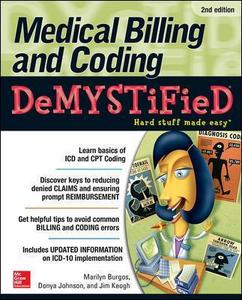 Libro Medical billing & coding demystified. Hard stuff made easy Marilyn Burgos , Donya P. Johnson , Jim Keogh