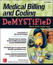 Medical billing & coding demystified. Hard stuff made easy