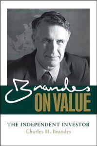 Ebook in inglese Brandes on Value: The Independent Investor Brandes, Charles