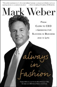 Ebook in inglese Always In Fashion: From Clerk to CEO -- Lessons for Success in Business and in Life Weber, Mark