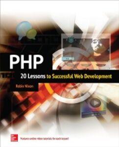 Ebook in inglese PHP: 20 Lessons to Successful Web Development Nixon, Robin