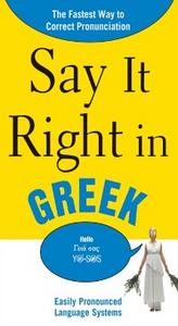 Ebook in inglese Say It Right in Greek EPL, PLS