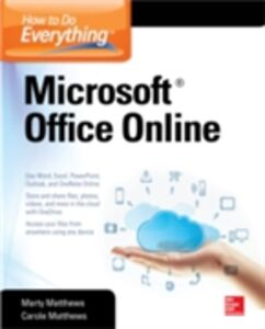 Ebook in inglese How to Do Everything: Microsoft Office Online Matthews, Carole , Matthews, Marty