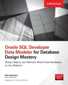 Ebook in inglese Oracle SQL Developer Data Modeler for Database Design Mastery Helskyaho, Heli