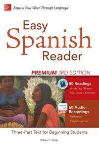 Ebook in inglese Easy Spanish Reader Premium, Third Edition Tardy, William