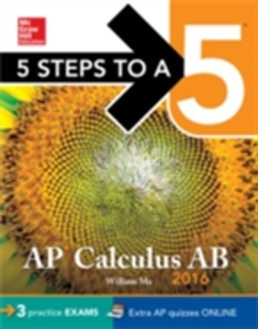 Ebook in inglese 5 Steps to a 5 AP Calculus AB 2016 Ma, William
