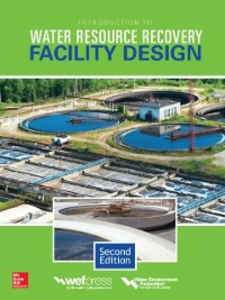 Ebook in inglese Introduction to Water Resource Recovery Facility Design, Second Edition Federation, Water Environment
