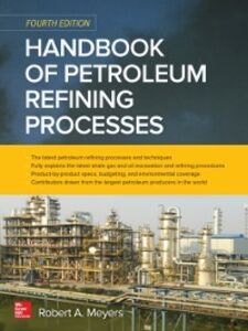 Ebook in inglese Handbook of Petroleum Refining Processes, Fourth Edition Meyers, Robert A.