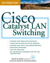 Cisco Catalyst LAN Switching