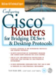 Foto Cover di Configuring Cisco® Routers for Bridging, DLSw+, & Desktop Protocols, Ebook inglese di Tan Nam-Kee, edito da McGraw-Hill