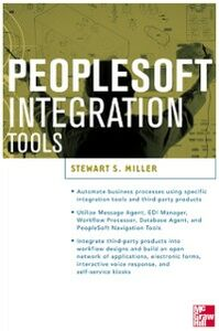 Ebook in inglese PeopleSoft Integration Tools Miller, Stewart