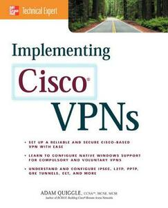 Implementing Cisco VPNs - Adam Quiggle - cover