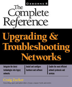 Ebook in inglese Upgrading & Troubleshooting Networks Zacker, Craig