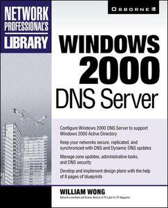 Ebook in inglese Windows 2000 DNS Server Wong, William