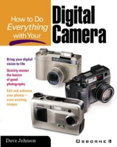 Ebook in inglese How to Do Everything with Your Digital Camera Johnson, Dave