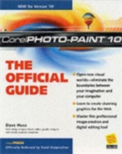 Ebook in inglese Corel PhotoPaint(r) 10: The Official Guide Huss, David