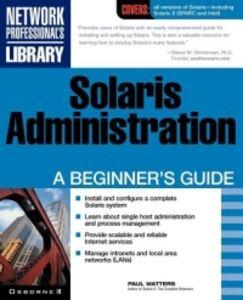 Foto Cover di Solaris Administration, Ebook inglese di Paul A. Watters, edito da McGraw-Hill