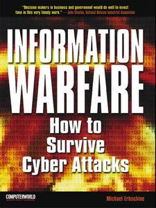 Foto Cover di Information Warfare, Ebook inglese di Michael Erbschloe, edito da McGraw-Hill