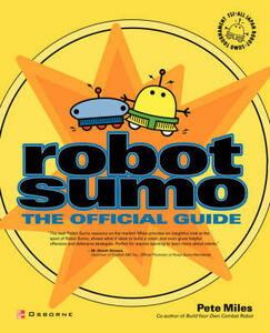 Robot Sumo: The Official Guide - Pete Miles - cover