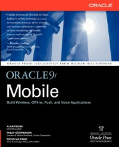 Ebook in inglese Oracle9i Mobile Pang, Nicholas , Stephenson, Philip , Yeung, Alan C.
