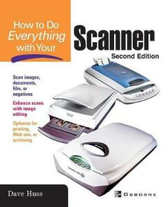 How to Do Everything with Your Scanner - Jill Gilbert - cover