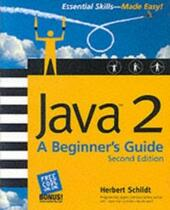 Java(tm)2: A Beginner's Guide