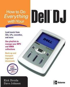 How to Do Everything with Your Dell DJ - Rick Broida,Dave Johnson - cover