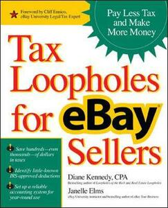 Tax Loopholes for eBay Sellers - Janelle Elms,Diane Kennedy - cover