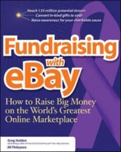 Ebook in inglese Fundraising on eBay Finlayson, Jill , Holden, Greg