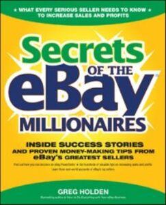 Ebook in inglese Secrets of the eBay Millionaires Holden, Greg