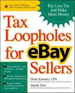 Ebook in inglese Tax Loopholes for eBay Sellers Elms, Janelle , Kennedy, Diane
