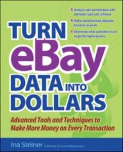 Ebook in inglese Turn eBay Data into Dollars Steiner, Ina