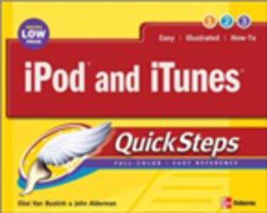 Foto Cover di iPod and iTunes QuickSteps, Ebook inglese di John Alderman,Eliot Van Buskirk, edito da McGraw-Hill Education