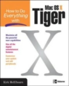 Ebook in inglese How to Do Everything with Mac OS X Tiger McElhearn, Kirk